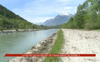"""Rhône 3: la SIA dit """"oui"""" au décret de financement"""