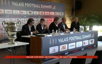 Valais Football Summer Cup: du 7 au 14 juillet