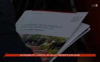 Accessibilité: l'Hôpital du Valais présente son guide