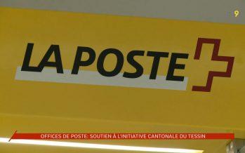Offices de Poste: soutien à l'initiative cantonale du tessin