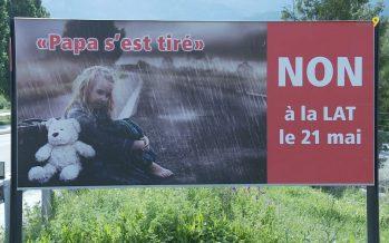 Polémique autour des affiches contre la LAT et les allusions au suicide: «C'est une provocation inadmissible!»
