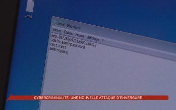 Cybercriminalité: une attaque d'envergure