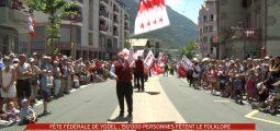 La 30e Fête fédérale de Yodel à Brigue a attiré 150'000 personnes