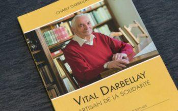 «Vital Darbellay, artisan de la solidarité»: l'ancien conseiller national raconté dans un livre par son frère Charly