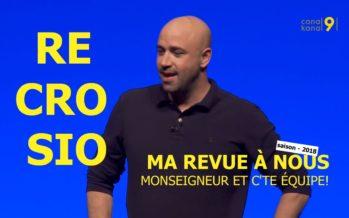 MA REVUE À NOUS saison 3 (épisode 13 sur 18): Monseigneur et c'te équipe!