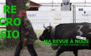 MA REVUE À NOUS SAISON 4 (10/21): «Des Vaches et des Hommes»
