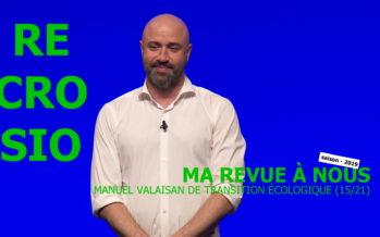 MA REVUE À NOUS saison 4 (15/21): «Manuel valaisan de transition écologique»