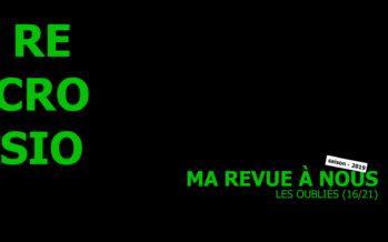 MA REVUE À NOUS saison 4 (16/21): «Les Oubliés»