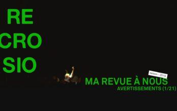 MA REVUE À NOUS saison 4 (1/21): «Avertissements»