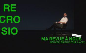 MA REVUE À NOUS SAISON 4 (4/21): «Nouvelles du futur 1»