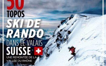 « Le Valais, cet univers infini de randonnées »: la revue française Montagnes Magazine